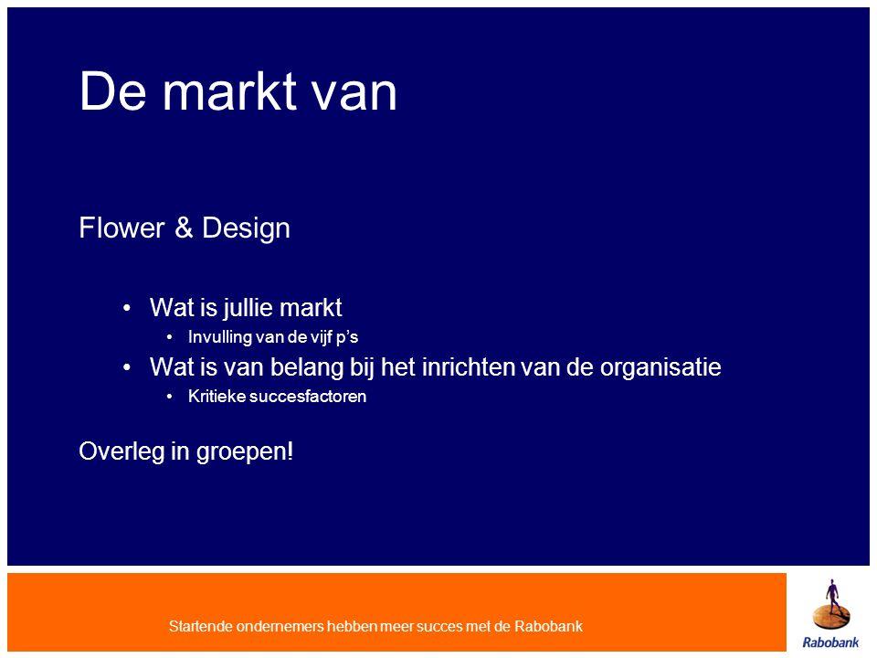 De markt van Flower & Design Wat is jullie markt