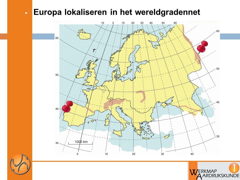 Europa lokaliseren in het wereldgradennet