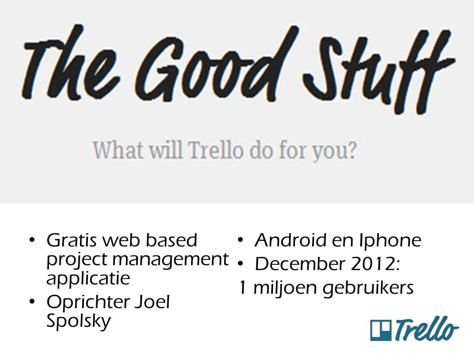 Gratis web based project management applicatie Android en Iphone