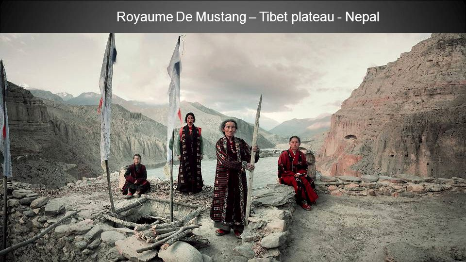 Royaume De Mustang – Tibet plateau - Nepal