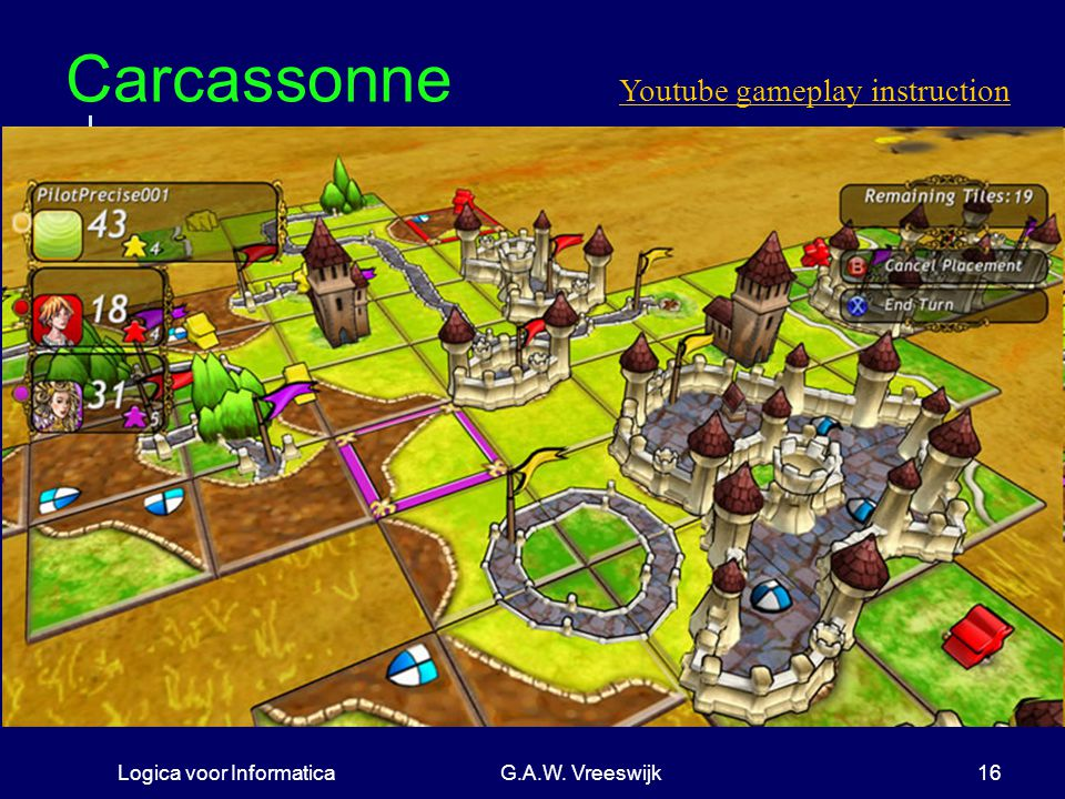 Carcassonne Youtube gameplay instruction Logica voor Informatica