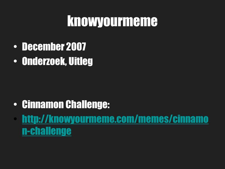 knowyourmeme December 2007 Onderzoek, Uitleg Cinnamon Challenge:
