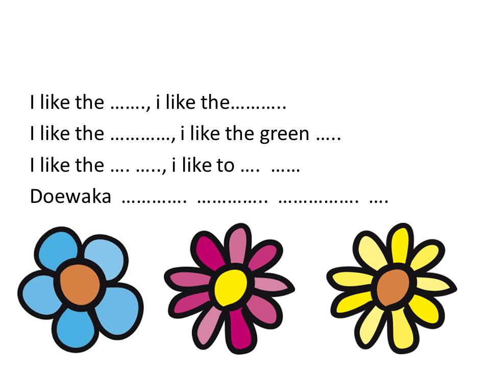 I like the ……., i like the………..