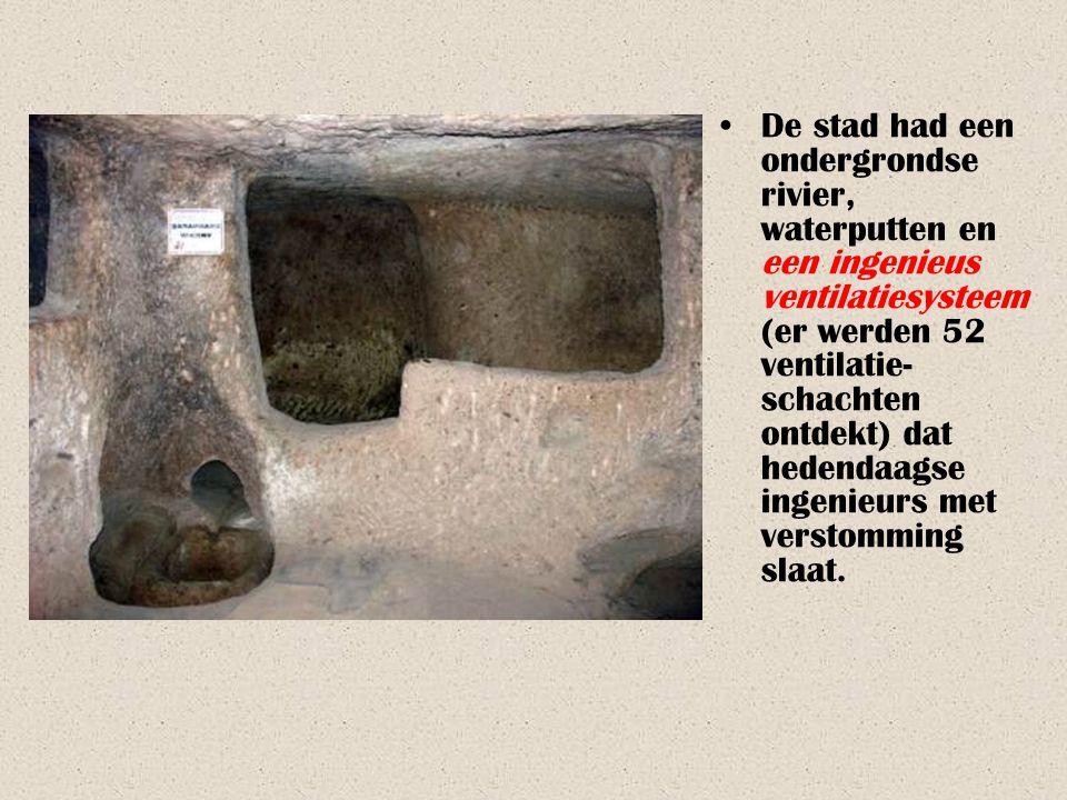 De stad had een ondergrondse rivier, waterputten en een ingenieus ventilatiesysteem(er werden 52 ventilatie-schachten ontdekt) dat hedendaagse ingenieurs met verstomming slaat.