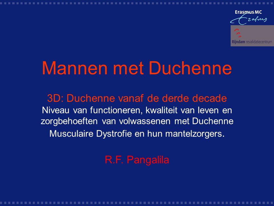 Mannen met Duchenne 3D: Duchenne vanaf de derde decade Niveau van functioneren, kwaliteit van leven en zorgbehoeften van volwassenen met Duchenne Musculaire Dystrofie en hun mantelzorgers.