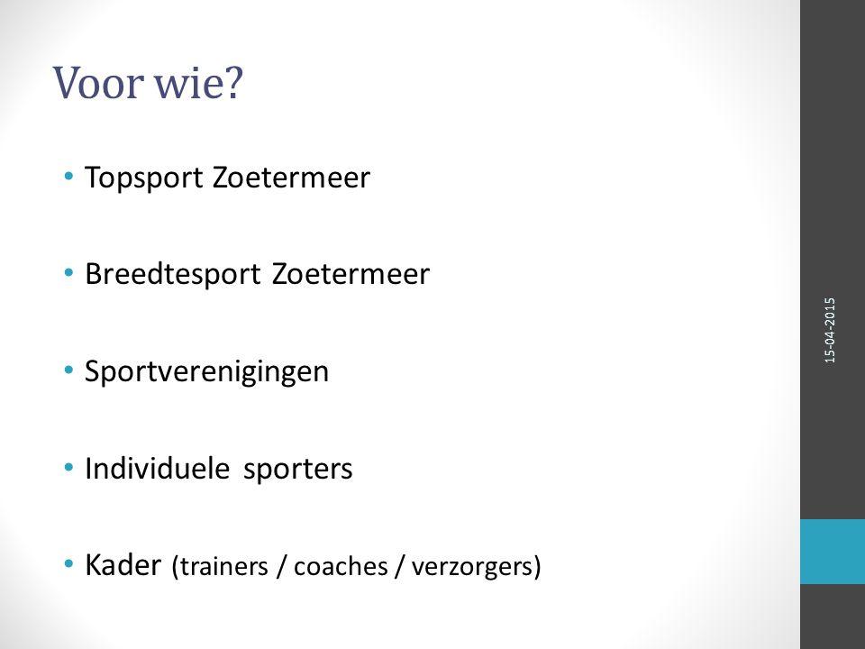 Voor wie Topsport Zoetermeer Breedtesport Zoetermeer