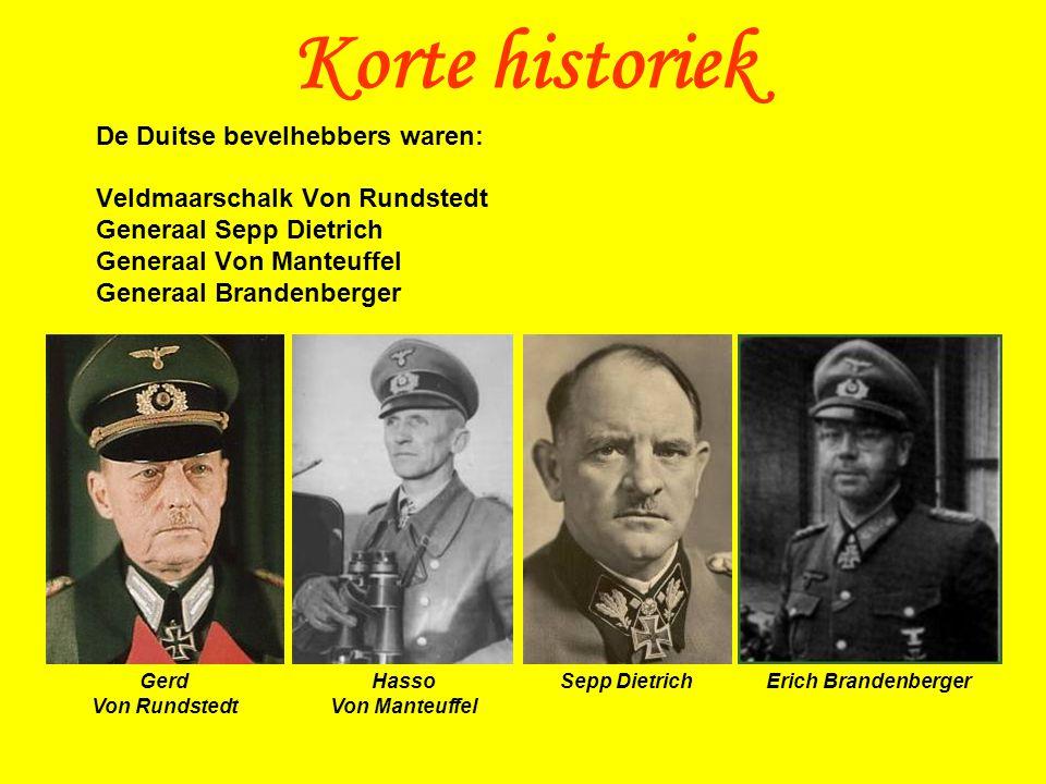 Korte historiek De Duitse bevelhebbers waren: