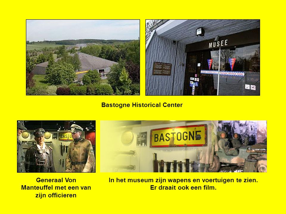 Bastogne Historical Center