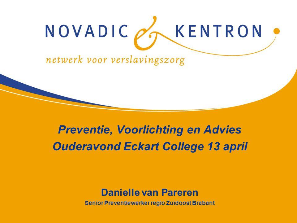 Preventie, Voorlichting en Advies Ouderavond Eckart College 13 april