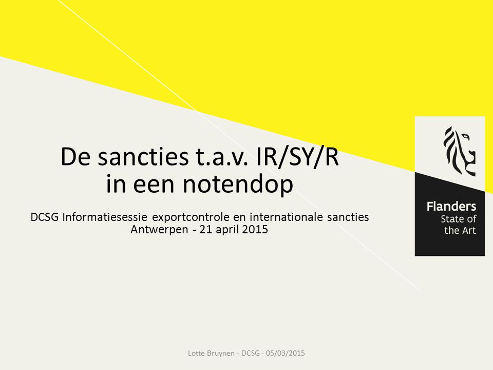 De sancties t.a.v. IR/SY/R in een notendop