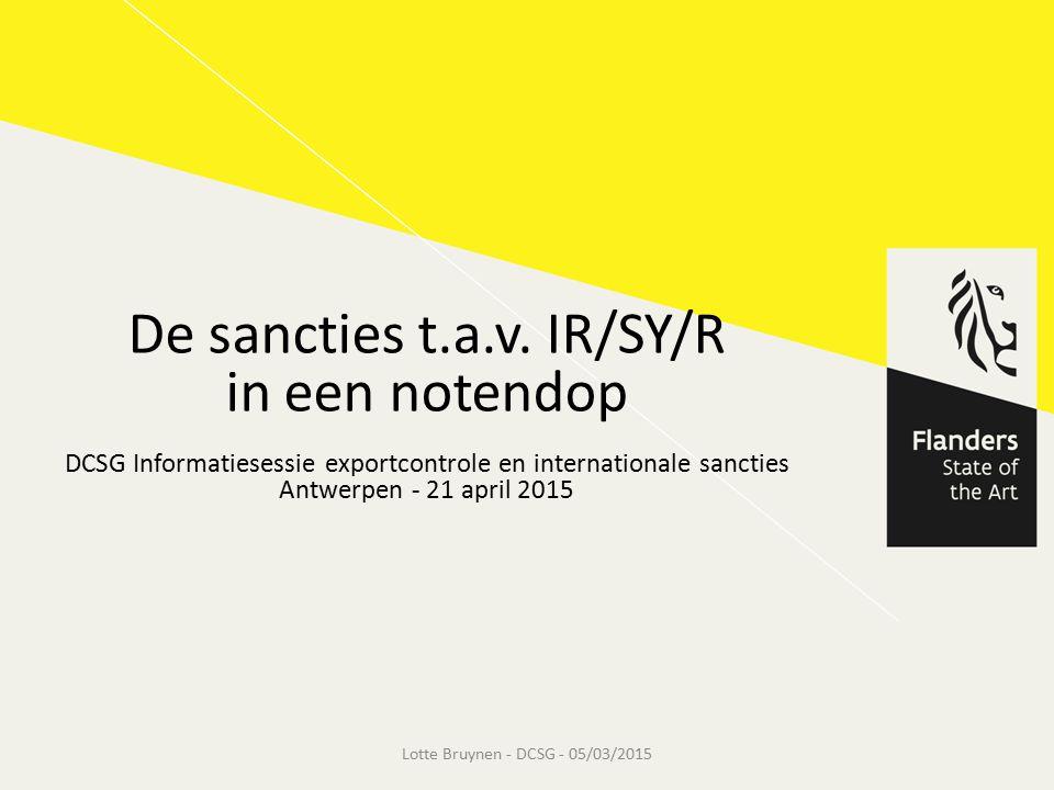 De sancties t.a.v. IR/SY/R in een notendop
