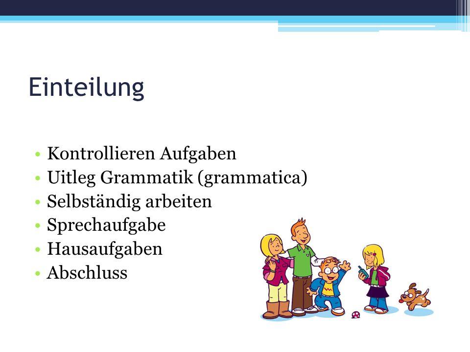 Einteilung Kontrollieren Aufgaben Uitleg Grammatik (grammatica)