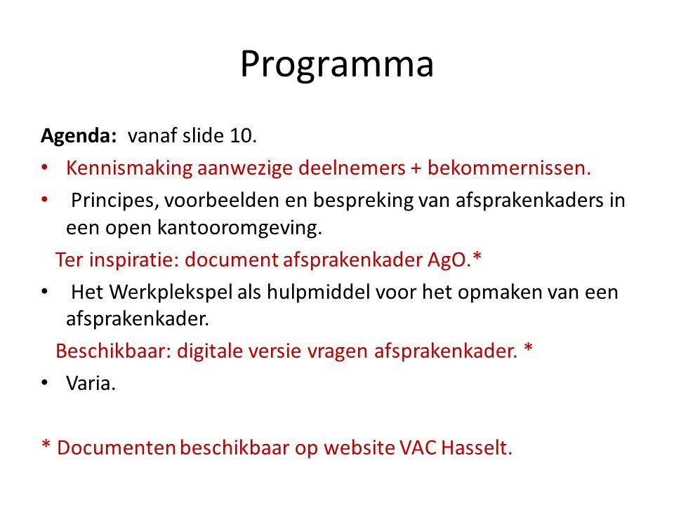 Programma Agenda: vanaf slide 10.