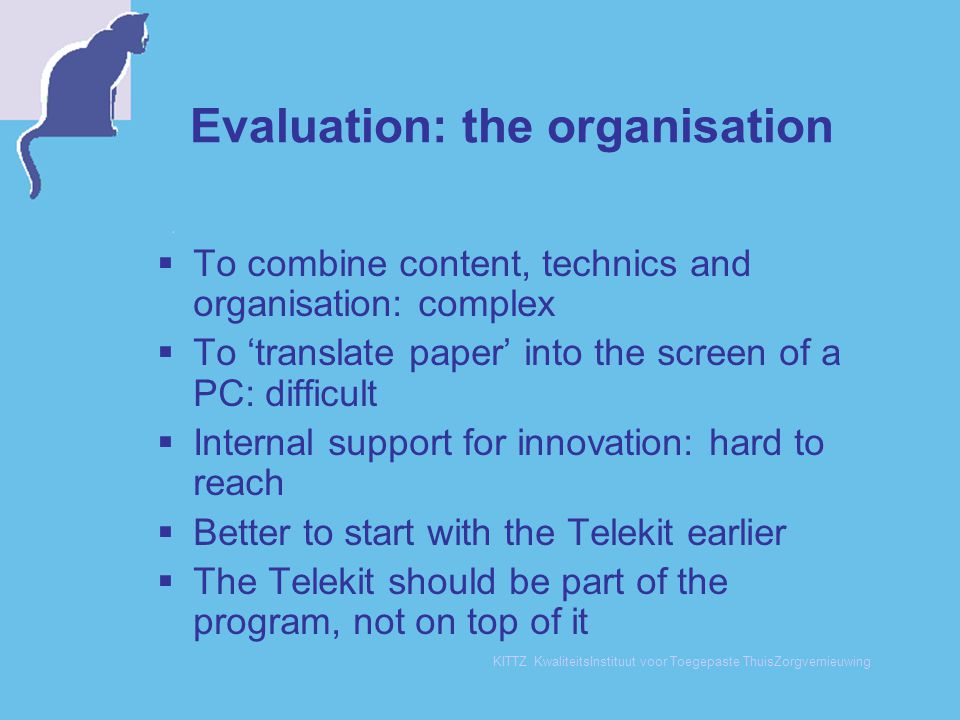 Evaluation: the organisation