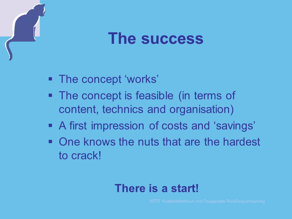 The success The concept 'works'