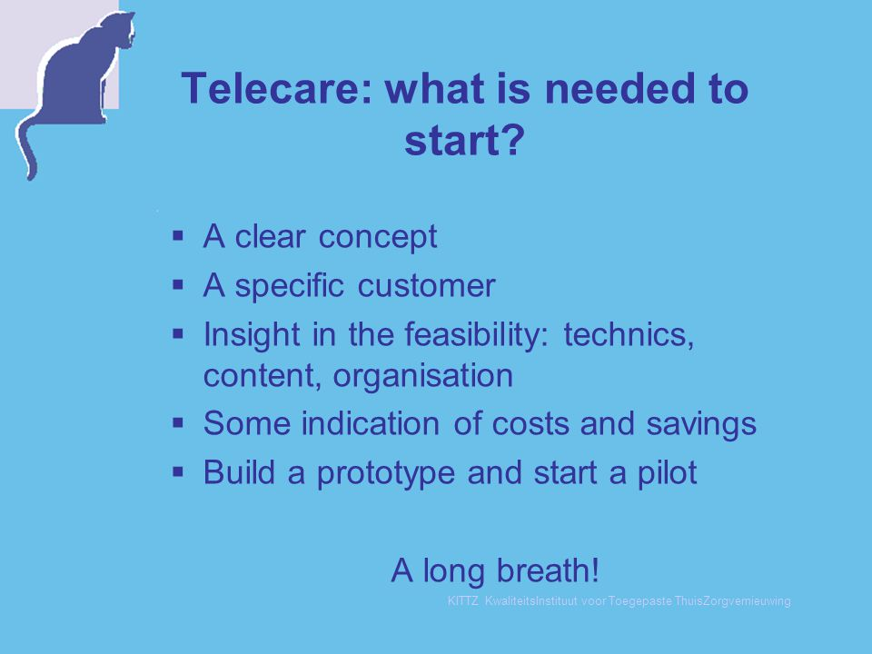 Telecare: what is needed to start