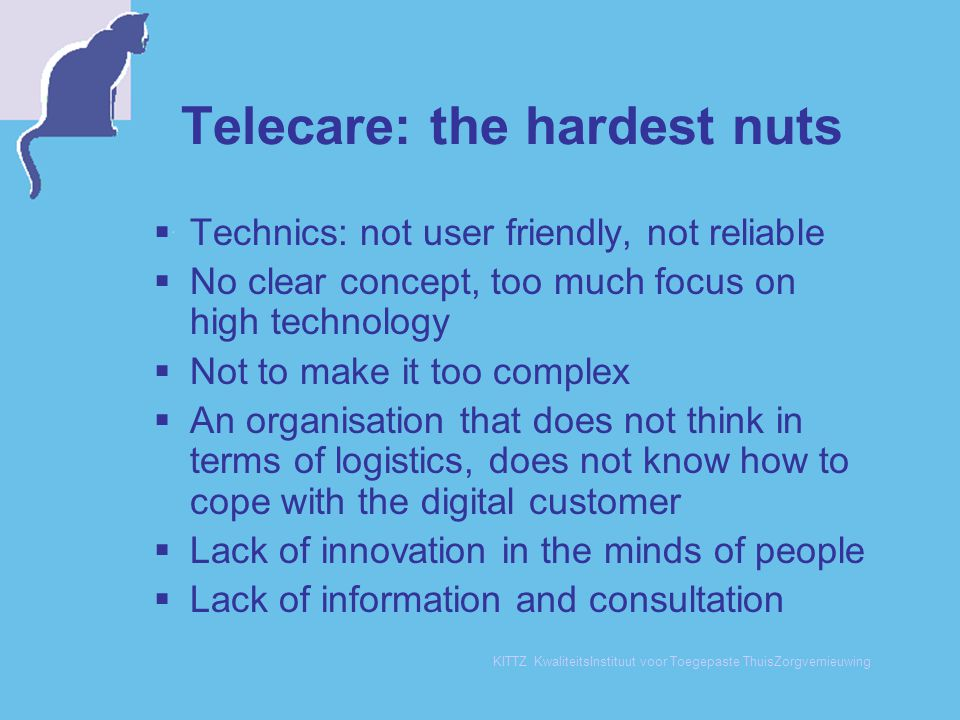 Telecare: the hardest nuts