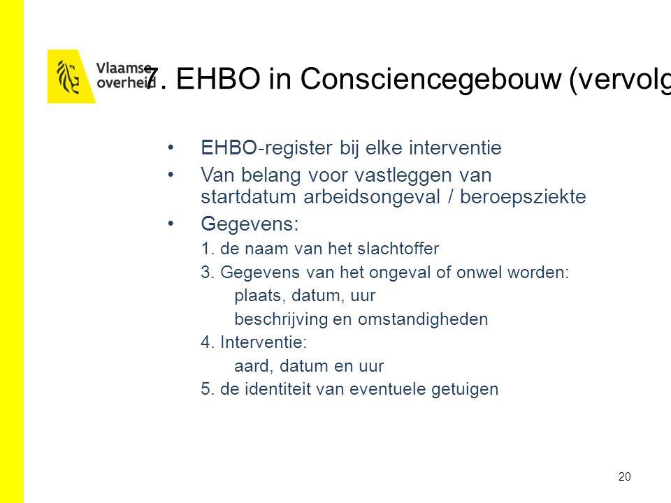 7. EHBO in Consciencegebouw (vervolg)