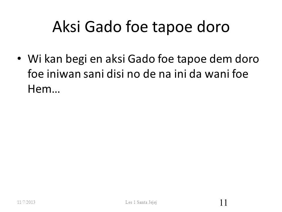 Aksi Gado foe tapoe doro