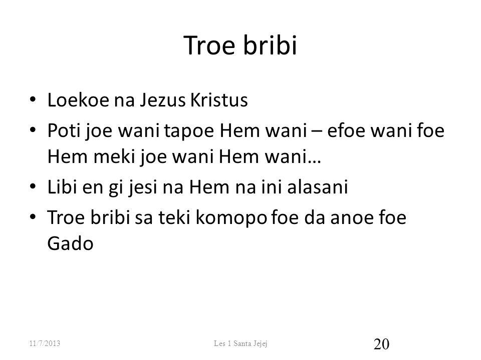 Troe bribi Loekoe na Jezus Kristus