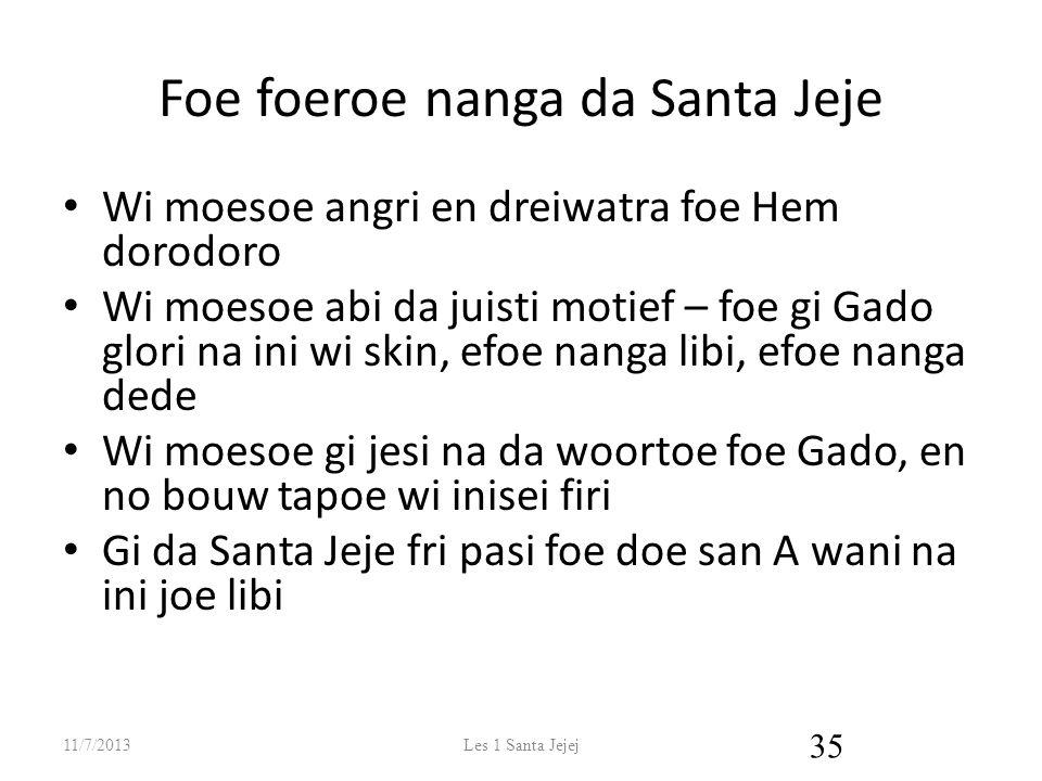 Foe foeroe nanga da Santa Jeje