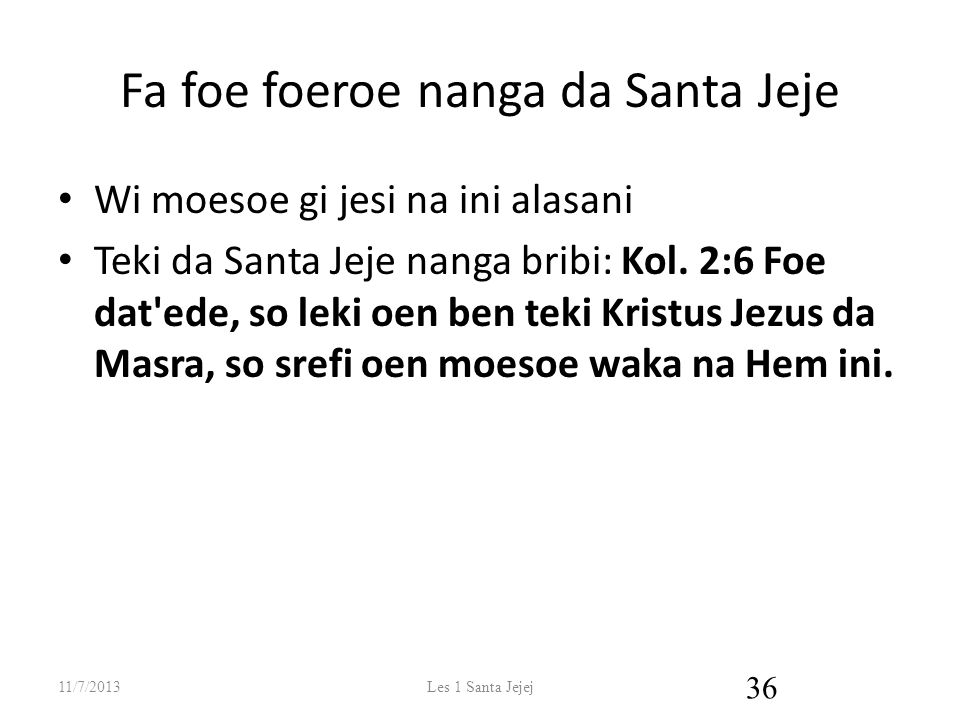 Fa foe foeroe nanga da Santa Jeje
