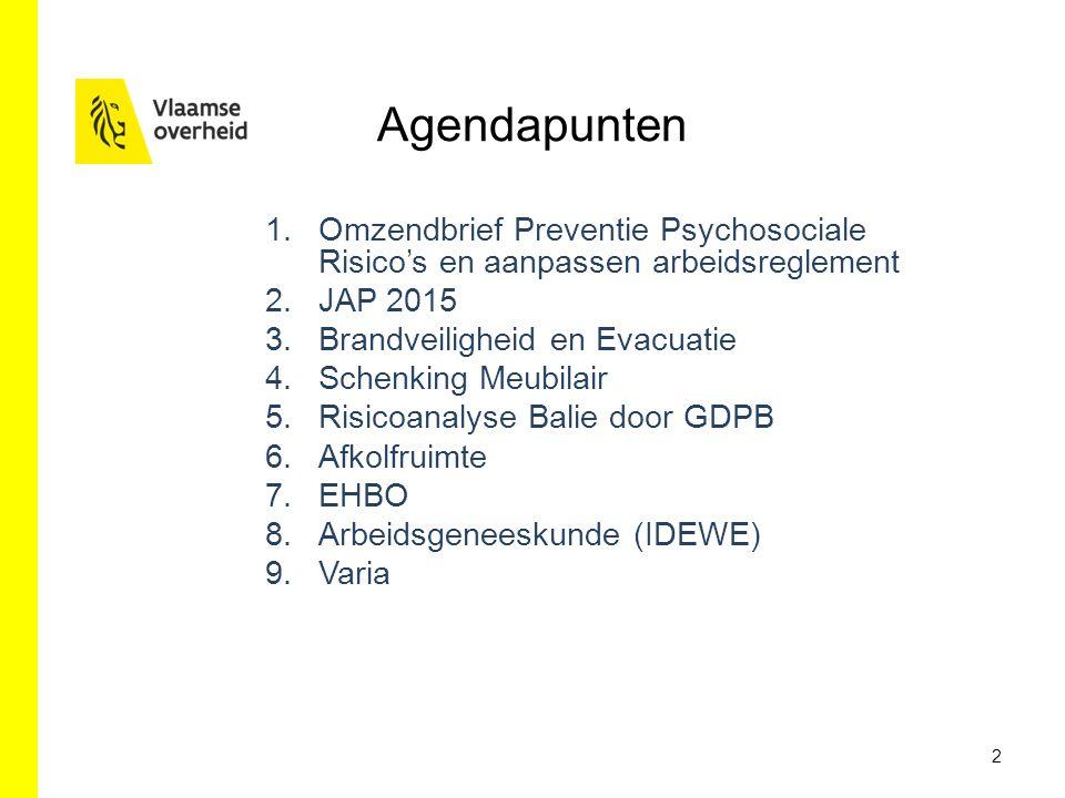Agendapunten Omzendbrief Preventie Psychosociale Risico's en aanpassen arbeidsreglement. JAP 2015.