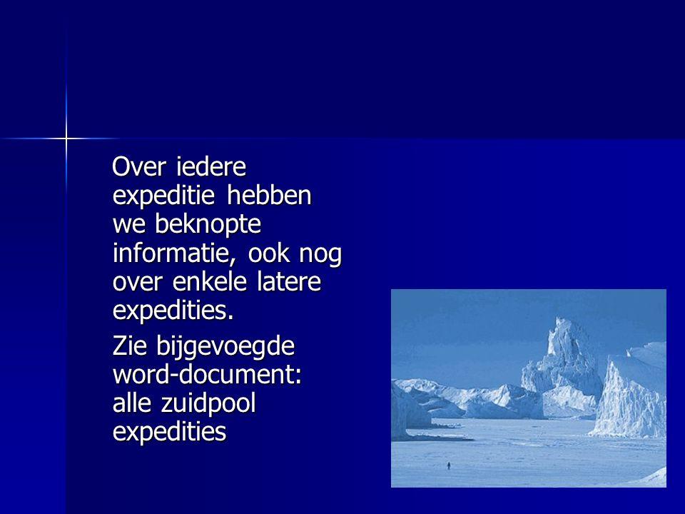 Over iedere expeditie hebben we beknopte informatie, ook nog over enkele latere expedities.