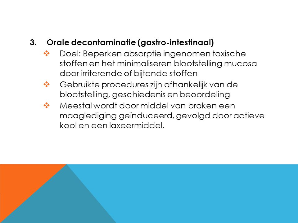 Orale decontaminatie (gastro-intestinaal)