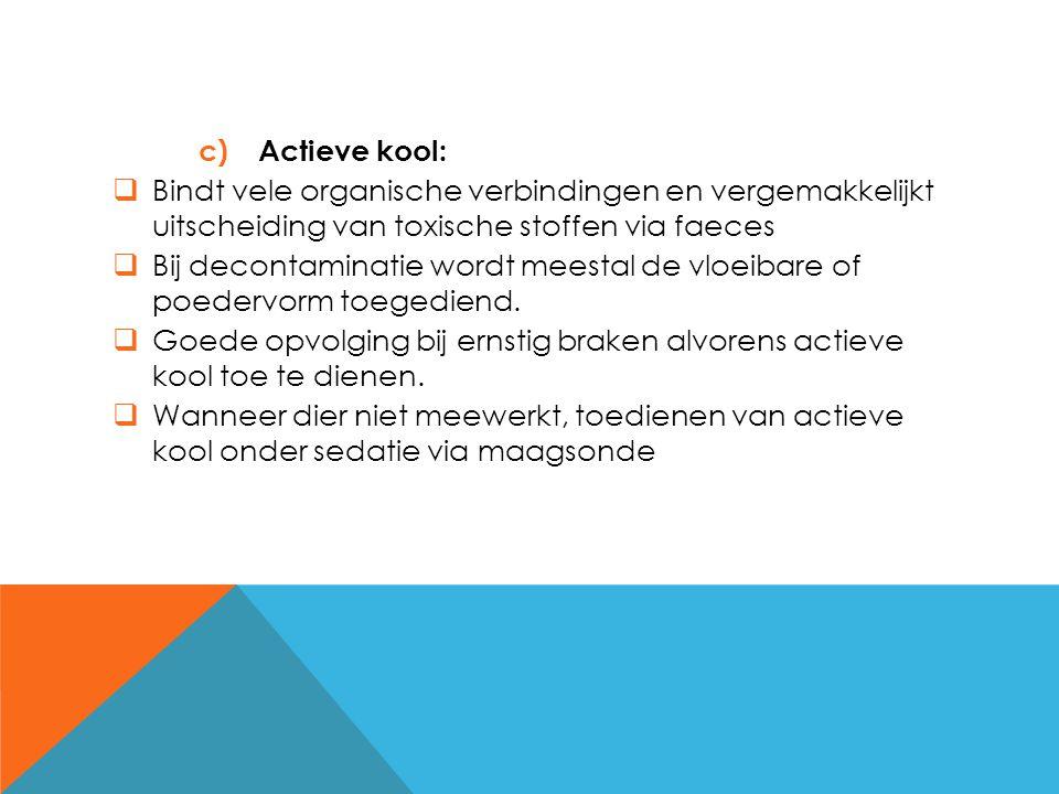 Actieve kool: Bindt vele organische verbindingen en vergemakkelijkt uitscheiding van toxische stoffen via faeces.