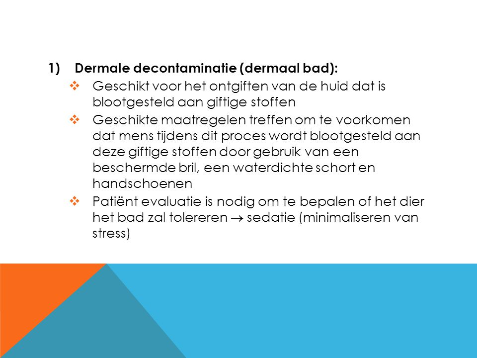 Dermale decontaminatie (dermaal bad):