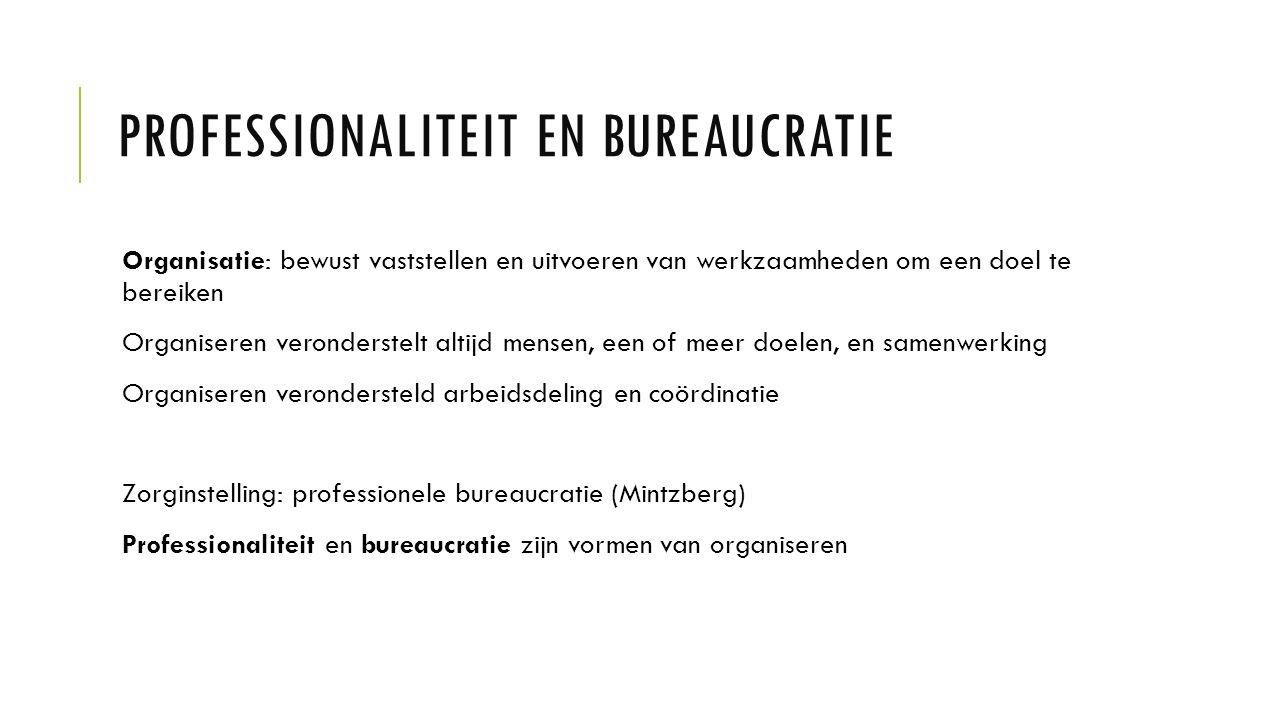 Professionaliteit en bureaucratie