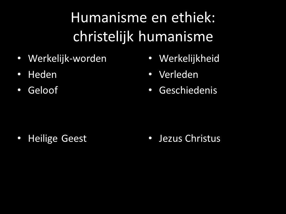 Humanisme en ethiek: christelijk humanisme