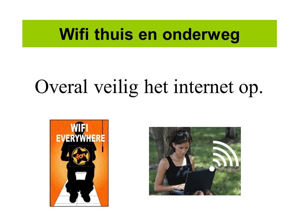 Overal veilig het internet op.
