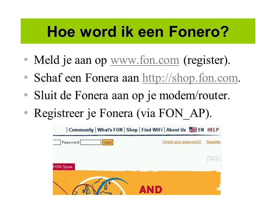 Hoe word ik een Fonero Meld je aan op www.fon.com (register).