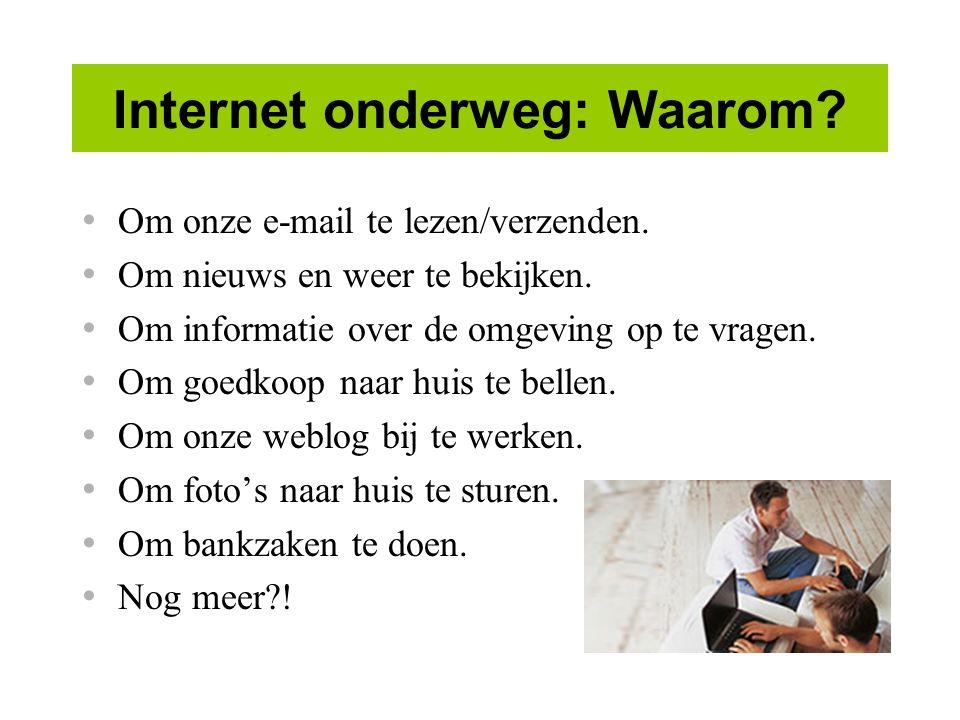 Internet onderweg: Waarom
