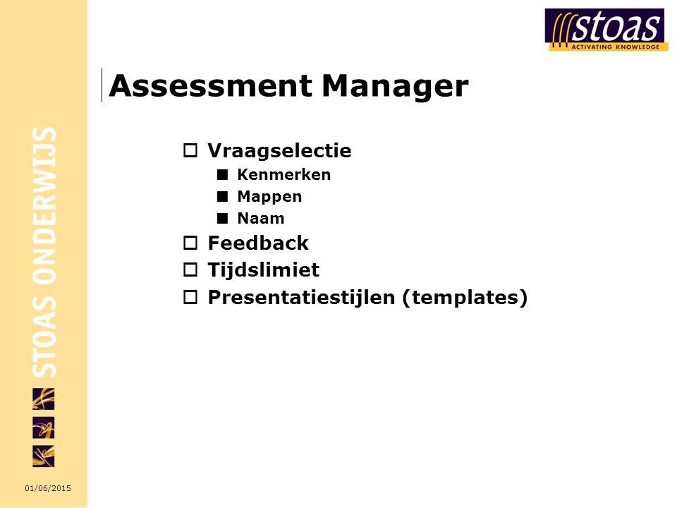 Assessment Manager Vraagselectie Feedback Tijdslimiet