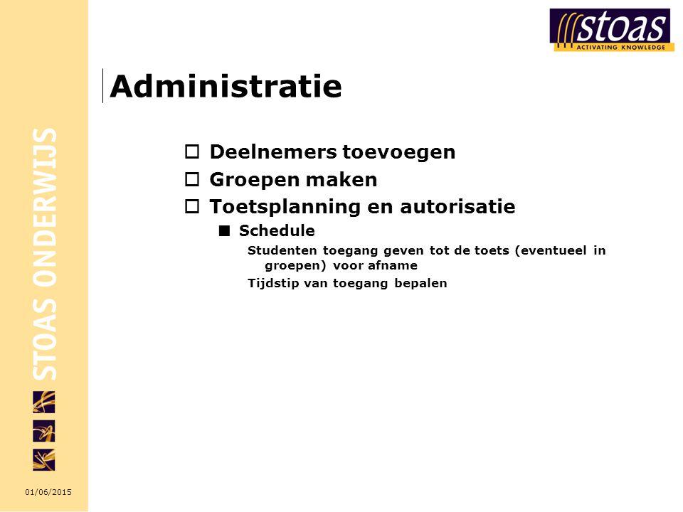 Administratie Deelnemers toevoegen Groepen maken