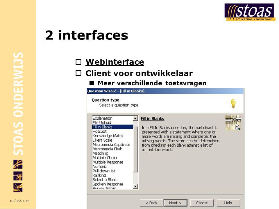 2 interfaces Webinterface Client voor ontwikkelaar