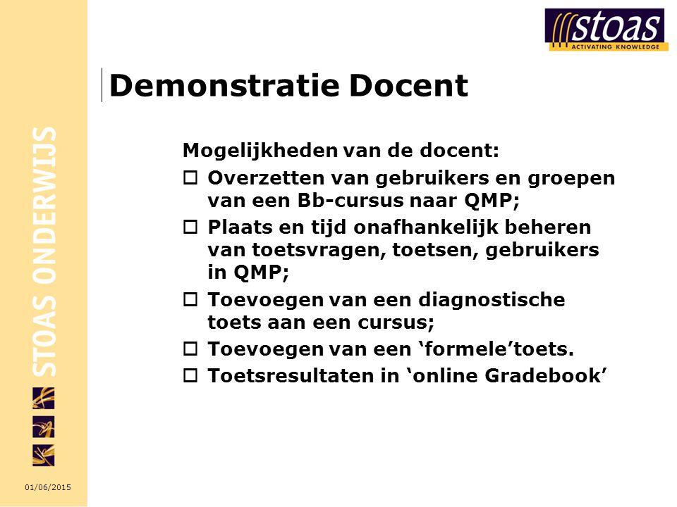Demonstratie Docent Mogelijkheden van de docent: