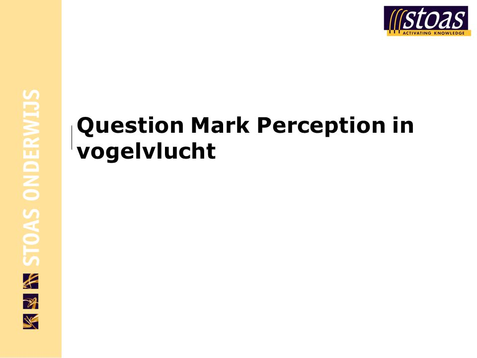 Question Mark Perception in vogelvlucht