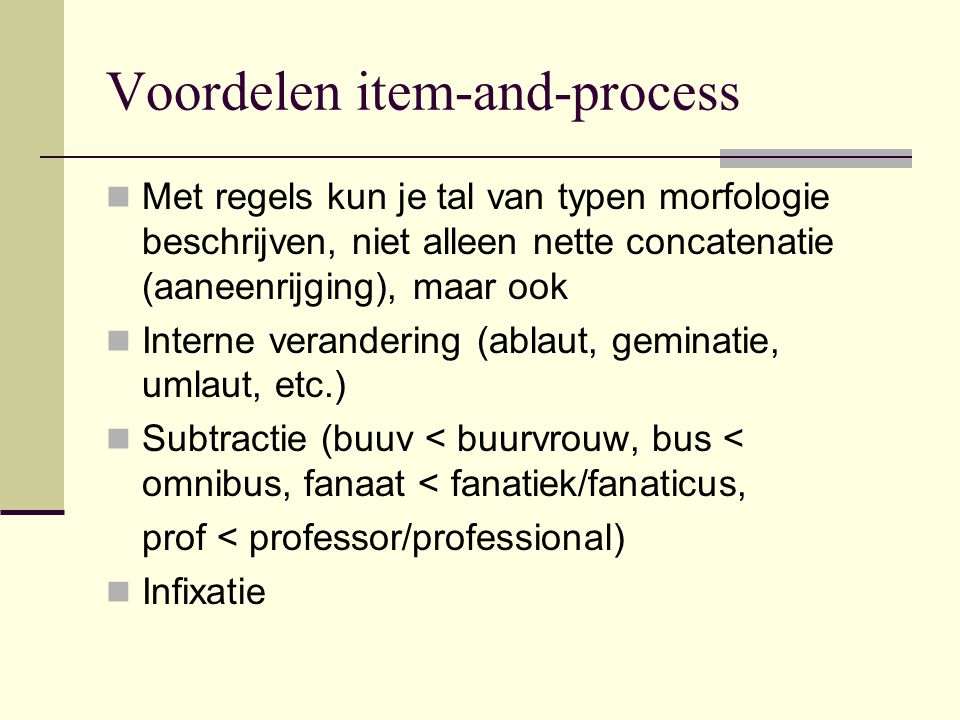 Voordelen item-and-process