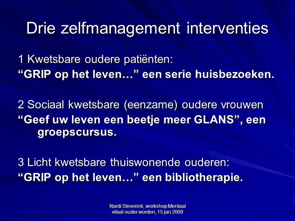 Drie zelfmanagement interventies