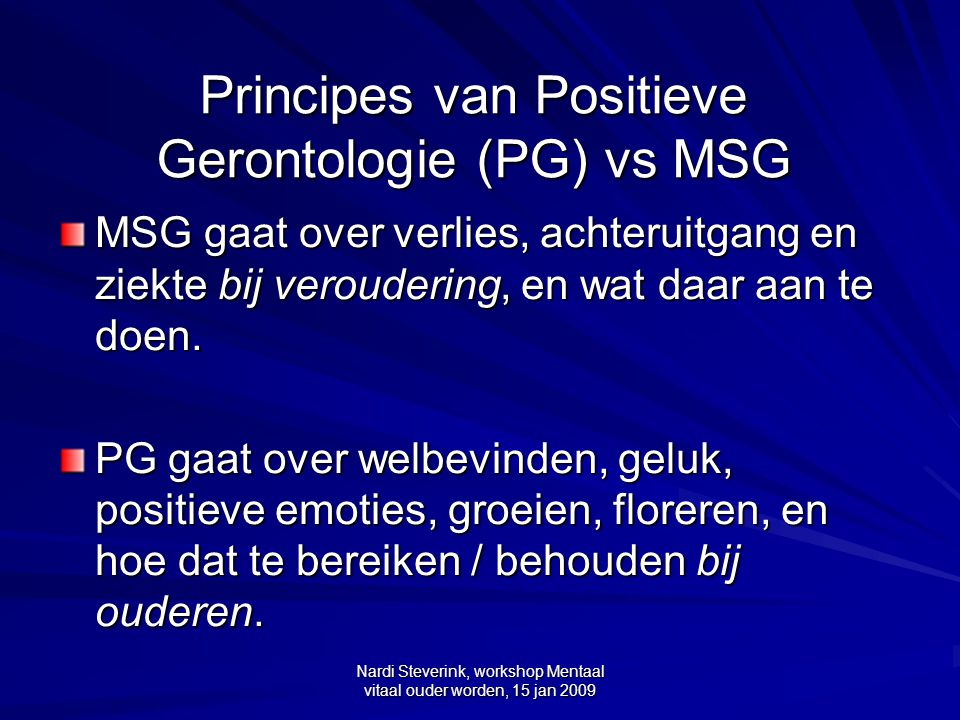 Principes van Positieve Gerontologie (PG) vs MSG