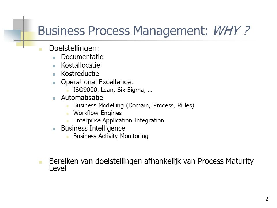 Business Process Management: WHY