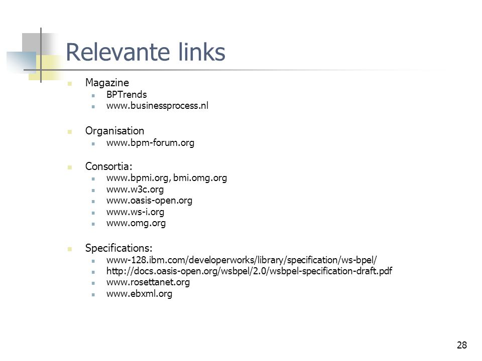 Relevante links Magazine Organisation Consortia: Specifications: