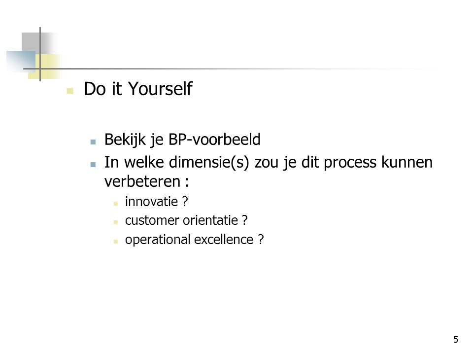 Do it Yourself Bekijk je BP-voorbeeld