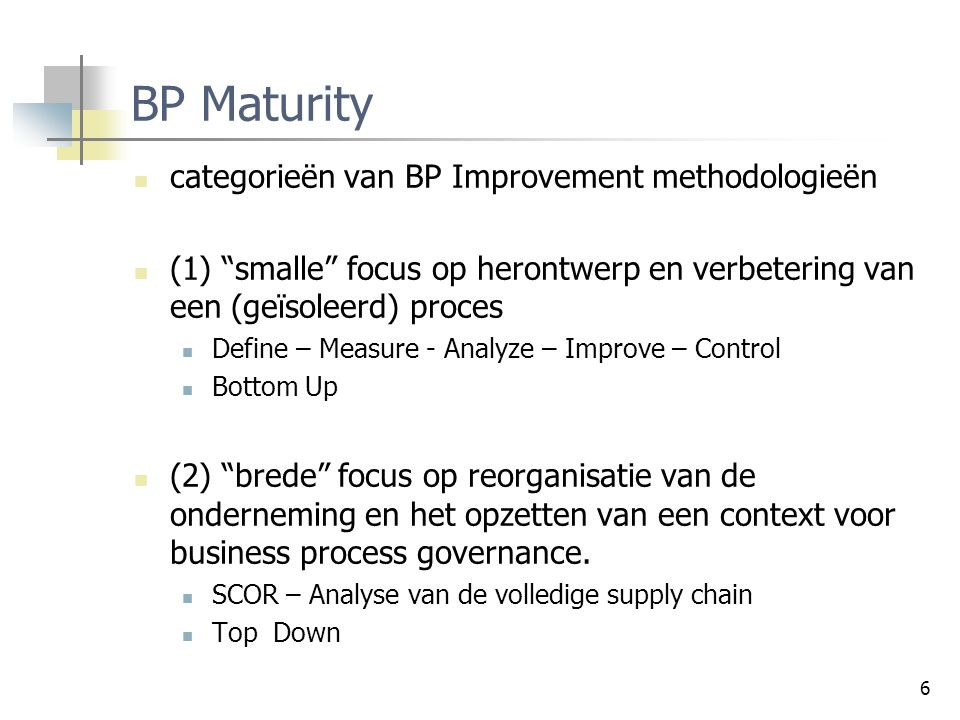 BP Maturity categorieën van BP Improvement methodologieën