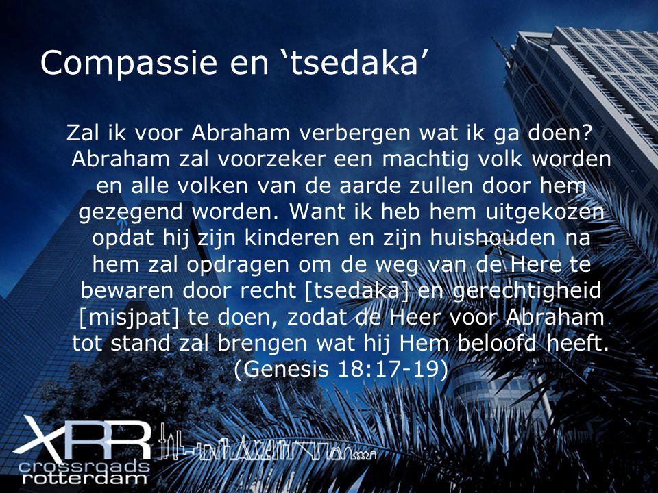 Compassie en 'tsedaka'