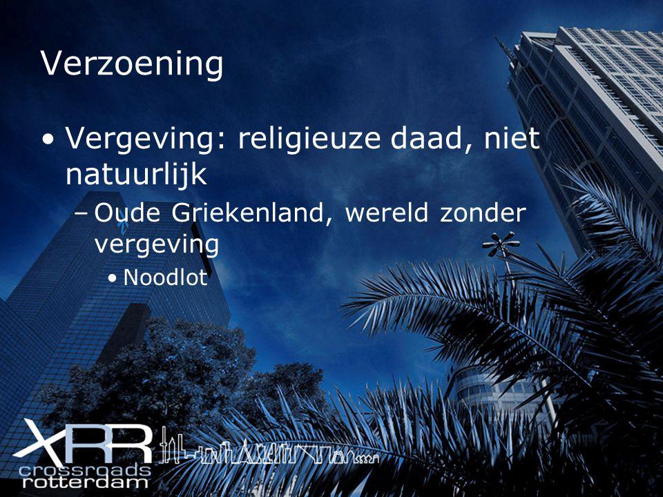 Verzoening Vergeving: religieuze daad, niet natuurlijk